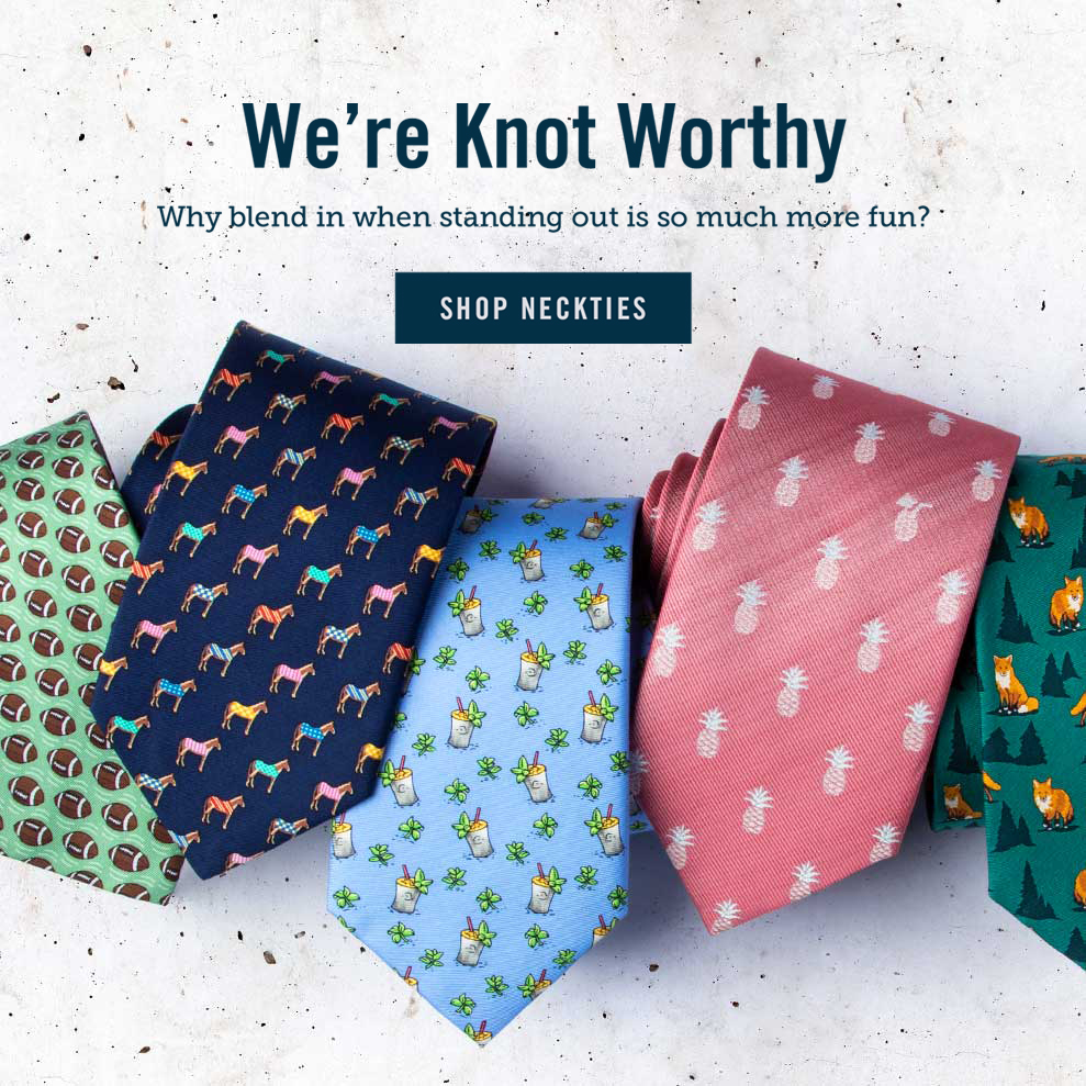 We're Knot Worthy - Shop Neckties